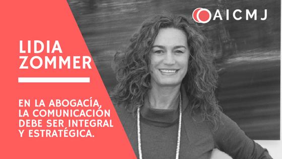 Lidia Zommer para Lex Latin: cuál va a ser el papel clave de la AICMJ